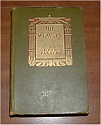 The Weavers by Gilbert Parker