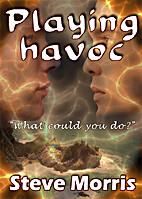 Playing Havoc by Steve Morris