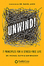 Unwind!: 7 Principles for a Stress-Free Life…