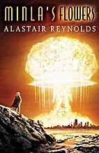 Minla's Flowers by Alastair Reynolds