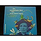 Die wunderbare Welt des Jean Henri Fabre by…