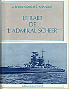 Le raid de L'admiral Scheer by Jochen…