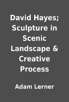 David Hayes; Sculpture in Scenic Landscape &…