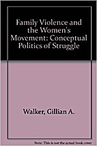 Family violence and the women's movement :…
