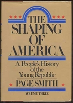 The Shaping of America: A People's History…