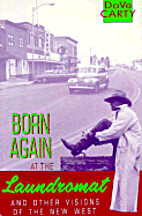 Born Again at the Laundromat by David Carty