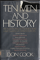 Ten Men and History: The Events and…