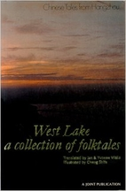 West Lake, a collection of folktales by…