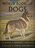 World Book of Dogs by Julie Campbell Tatham