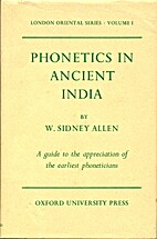 Phonetics in ancient India by W. Sidney…