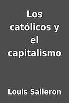 Los católicos y el capitalismo by…