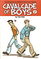 Cavalcade of Boys Vol. 1 by Tim Fish