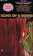 Echo of a Bomb by Mark Derby