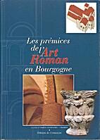 Les prémices de l'art roman en Bourgogne…