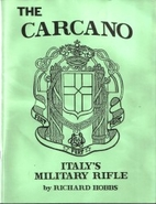 The Carcano : Italy's military rifle by…