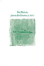 Na Blanca, jueva de Girona (s. XIV) by…