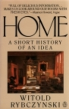Home; a Short History of an Idea by Witold…