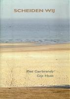 Scheiden wij by Piet Gerbrandy