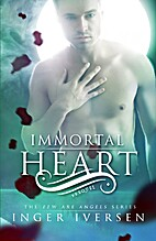 Immortal Heart (Few Are Angels, #0.5) by…