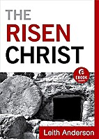 The Risen Christ (Ebook Shorts) by Leith…