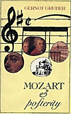 Mozart & posterity by Gernot Gruber