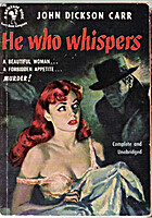 He Who Whispers by John Dickson Carr