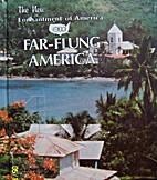 Far-Flung America (New Enchantment of…