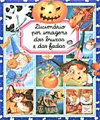 Dicionário por imagens das bruxas e das…