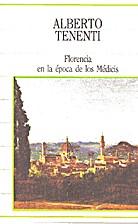 Florencia en la época de los Médicis by…