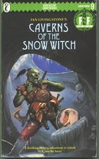 Caverns of the Snow Witch by Ian Livingstone