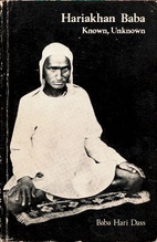 Hariakhan Baba-Known, Unknown by Baba Hari…