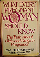 What Every Pregnant Woman Should Know by…