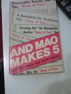 And Mao Makes Five: Mao Tsetung's Last Great…