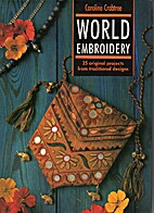 World Embroidery: 25 Original Projects from…