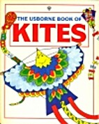 The Usborne Book of Kites (How to Make) by…
