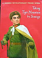 Taking Tiger Mountain by strategy (A Modern…