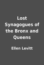 Lost Synagogues of the Bronx and Queens by…