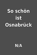 So schön ist Osnabrück by N/A