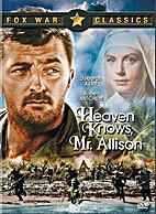 Heaven Knows, Mr. Allison [1957 film] by…