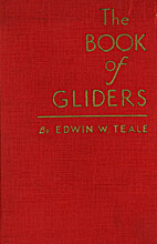 The book of gliders, by Edwin Way Teale