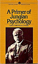 A Primer of Jungian Psychology (Mentor) by…