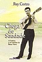 Bossa Nova: The Story of the Brazilian Music…