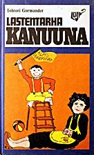 Lastentarha Kanuuna by Gunnar Ohrlander