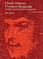 Première Rhapsodie pour clarinette et piano…