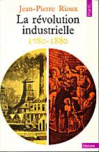 Histoire de la révolution industrielle…