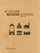 30-Second Religion: the 50 Most…
