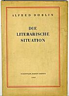 Die literarische Situation by Alfred Döblin