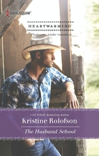 The Husband School by Kristine Rolofson