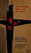 De sociale leer van de kerk - Rerum Novarum,…