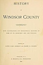 History of Windsor county by Frank R. Holmes
